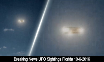 Breaking News UFO Sightings Florida 10-6-2016