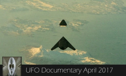 UFO Documentary April 16th 2017