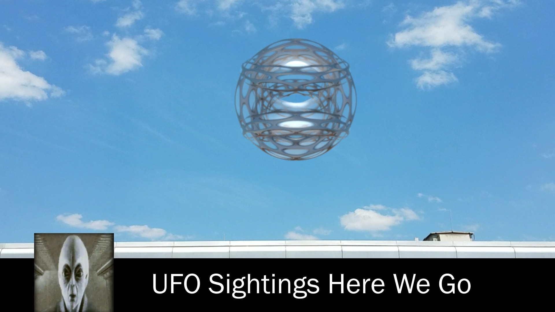 UFO Sightings Here We Go