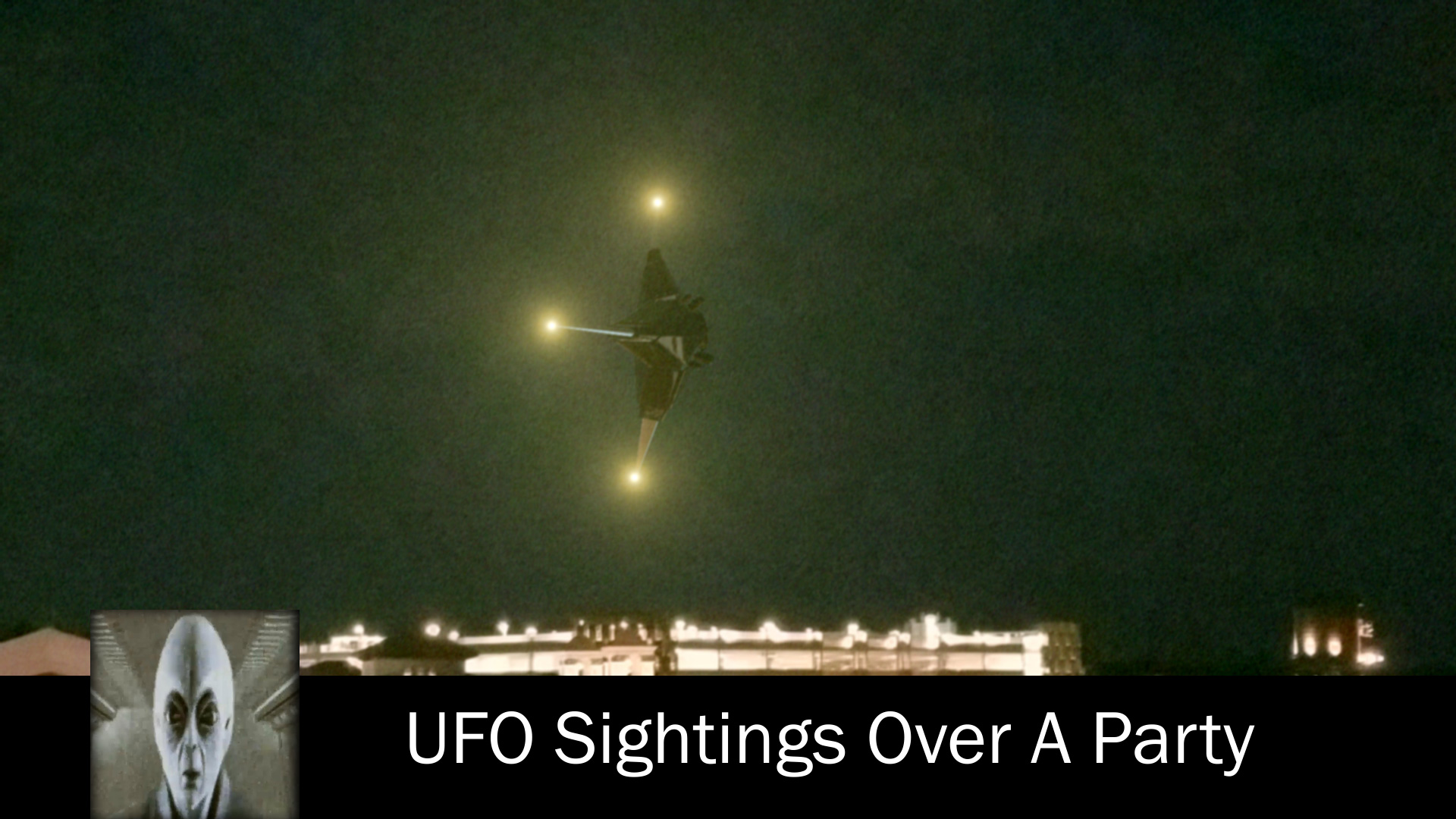 UFO Sightings Over A Party July 12th 2017