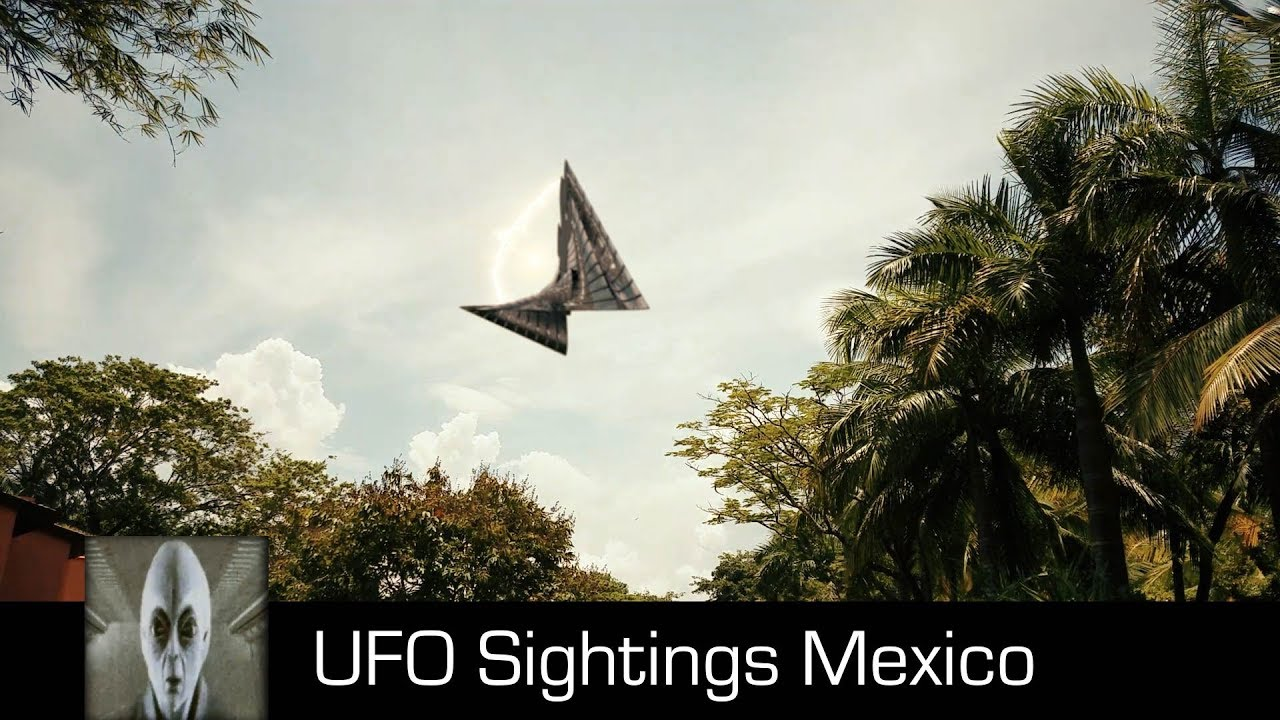 UFO Sightings Mexico March 6th 2018