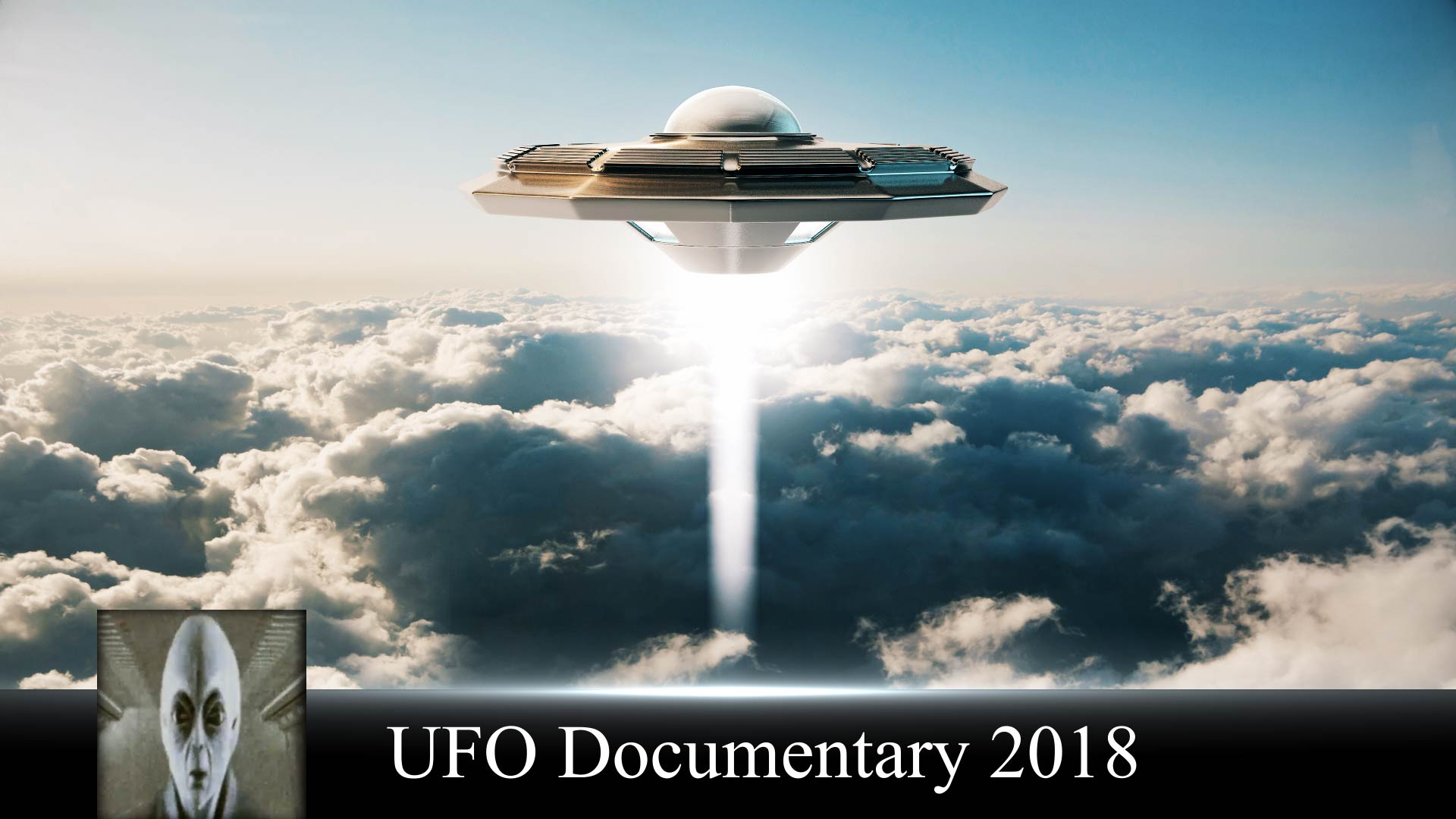UFO Documentary June 2018