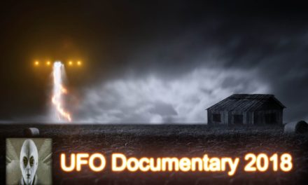 UFO Documentary August 10th 2018