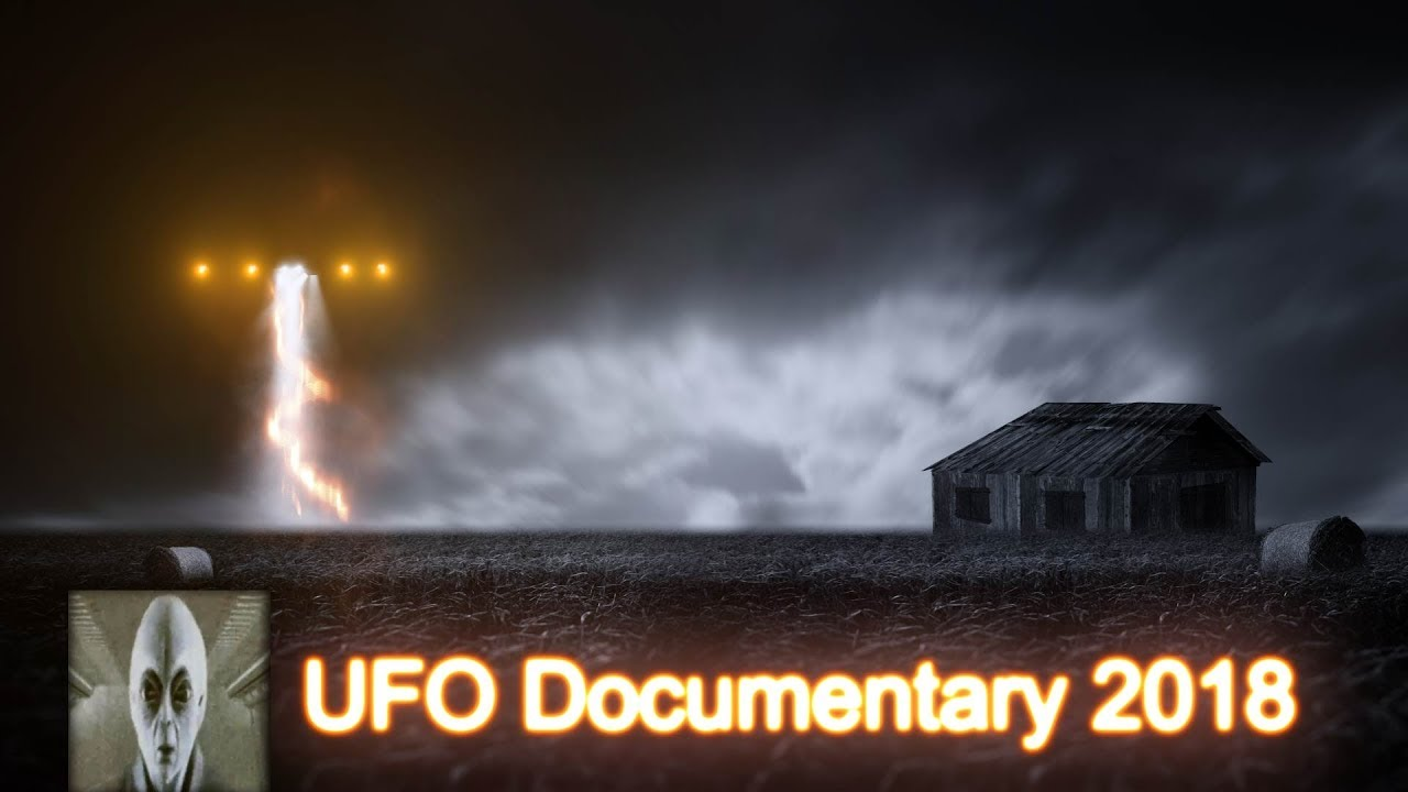 UFO Documentary August 2018