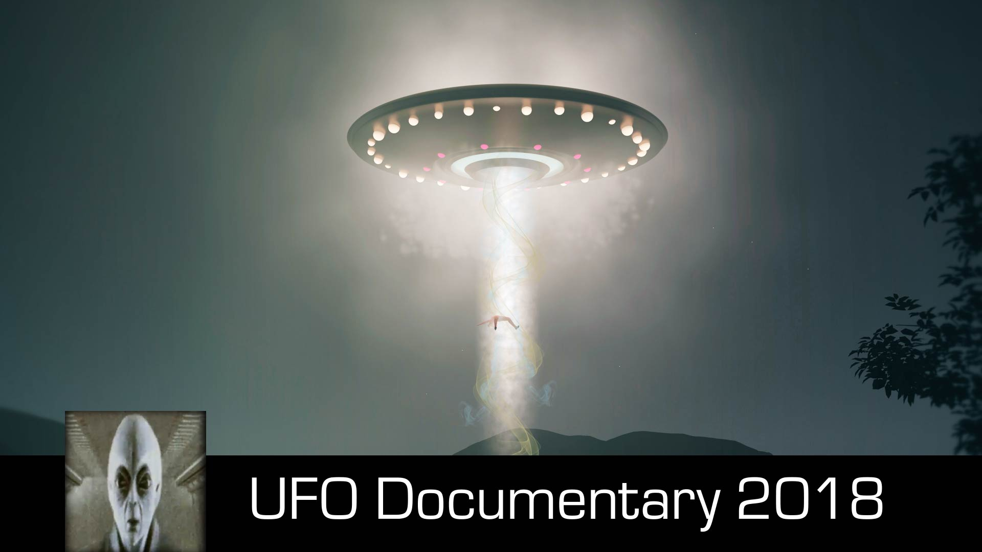 UFO Documentary August 25th 2018