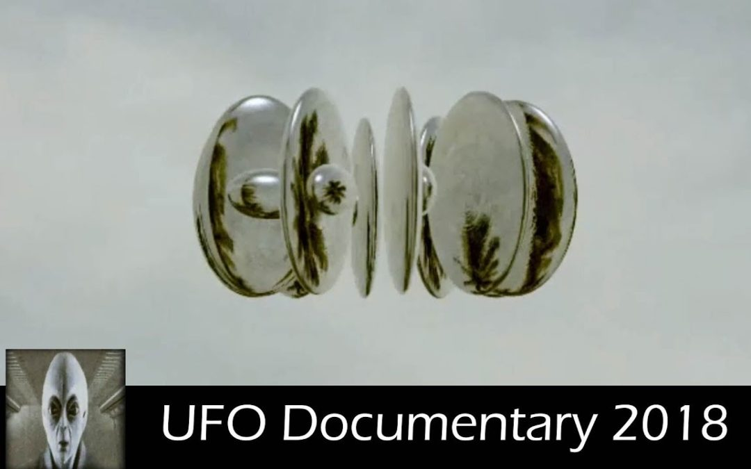 UFO Documentary November 28th 2018
