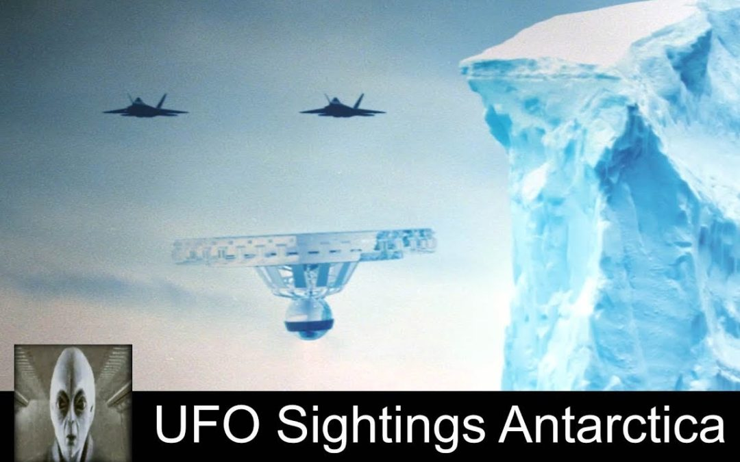 UFO Sightings Antarctica Compelling Must See Footage