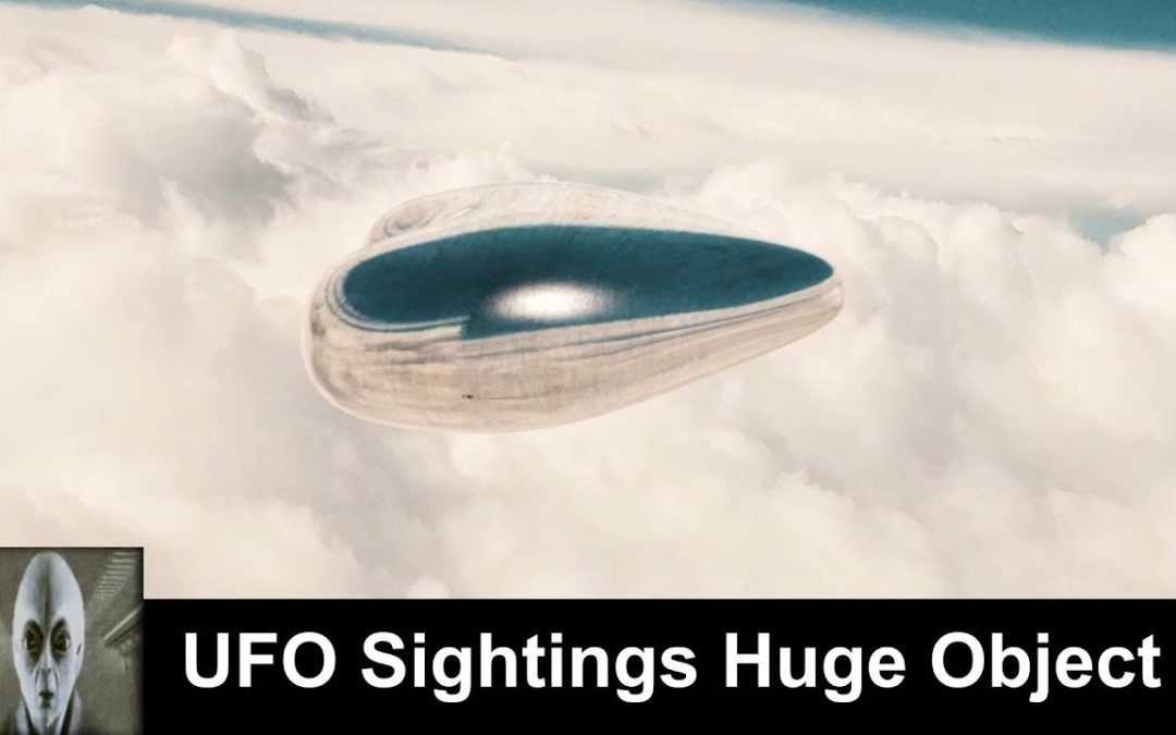 UFO Sightings Huge Unknown Object December 2018