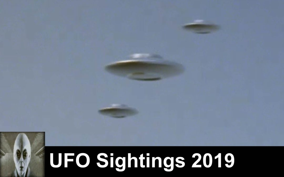 UFO Sightings 2019 Excellent Footage Must See Footage