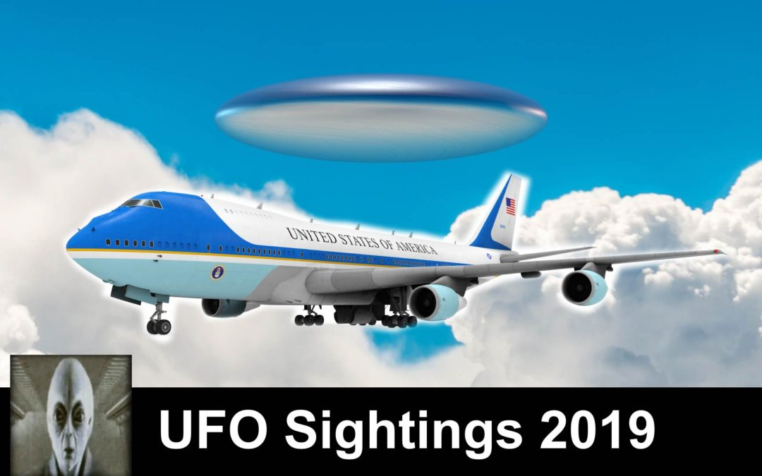 UFO Sightings 2019 By Air Force One And At The Airport